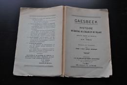 VINCX GAESBEEK Histoire Du Château De L'église Et Du Village écrite Pour Le Peuple 1928 Régionalisme De Hornes D'Abcoude - Belgique