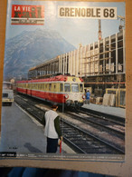 Vie Du Rail  1104 1967 Nyons Pierrelatte Olympique Grenoble 68 Chamrousse Alpe D'huez La Mure Jarrie Vizille Grau Du Roi - Trenes