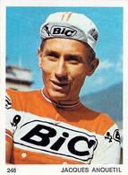 CYCLISME: CYCLISTE : CHROMO BELGE - FORMAT 5X6.7:JACQUES ANQUETIL - Ciclismo