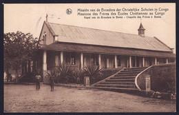 +++ CPA - MISSIONS Des Frères Des Ecoles Chrétiennes Au CONGO - Kapel Van De Broeders Te BOMA - Chapelle - Nels // - Missions