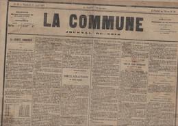 Journal La Commune 21 4 1871 Durant La Commune De Paris Déclaration Au Peuple Français Des Communards - 1850 - 1899