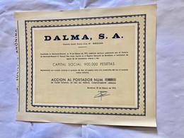 DALMA  , S.A.  ----------- Action  De 10.000 Pesetas - Ohne Zuordnung