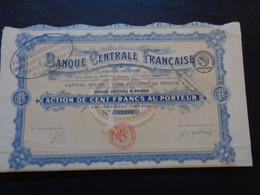FRANCE - PARIS 1919 - BANQUE CENTRALE FRANCAISE - ACTION DE 100 FRS - Zonder Classificatie