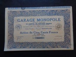 FRANCE - 34 - MONTPELLIER 1929 - GARAGE MONPOLE, 5 RUE LEVAT - ACTION DE 500 FRS - Zonder Classificatie