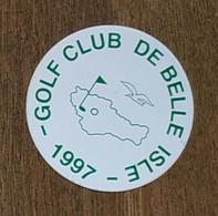AUTOCOLLANT STICKER - GOLF CLUB DE BELLE ISLE 1997 - BELLE-ILE-EN-MER - Aufkleber