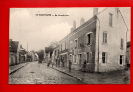 77 - SAINT-SOUPPLETS . LA GRANDE RUE - Réf. N°11809 - - Other Municipalities