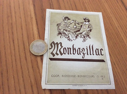 Ancienne Étiquette De Vin «MONBAZILLAC - COOP - BLOSSEVILLE-BONSECOURS (76)» (mousquetaires) - Monbazillac
