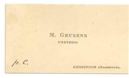 Carte De Visite - M. Geusens Pastoor Kessenich Maeseyck. (Avec Enveloppe Et Timbre, Oblitération 1914 Kessenich) - Visiting Cards