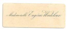 Carte De Visite - Mademoiselle Eugénie Wadeleux. - Visiting Cards