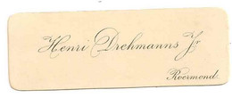 Visitekaartje / Carte De Visite - Henri Drehmanns Jr Roermond (Pays-Bas) - Visiting Cards