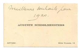 Visitekaartje / Carte De Visite - Auguste Schoolmeesters, Rue Floris, 13 Anvers. 1920. - Visiting Cards