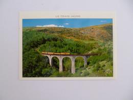 CERDAGNE   -  66  -  Le Train Jaune  -  Viaduc  -    Pyrénées Orientales - Sonstige Gemeinden