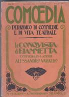 E+MONDADORI COMOEDIA PERIODICO COMMEDIA E VITA TEATRALE N° 14 1921 A. VARALDO - Da Identificare
