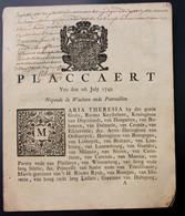 PLACCAERT VAN DEN 26 JULY 1749  NOPENDE DE WACHTEN ENDE PATROUILLEN  12 BLZ -23 X 18 CM  ZIE SCANS - Documenti Storici