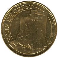 26-1762 - JETON TOURISTIQUE MDP - Tour De Crest - Vue Aérienne - 2014.4 - 2014