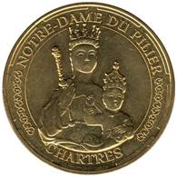 28-1782 - JETON TOURISTIQUE MDP - Chartres - Notre-Dame Du Pilier - 2014.2 - 2014