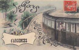 ARGENCES (Calvados): Je Pars D'Argences, Mille Amitiés - Other Municipalities