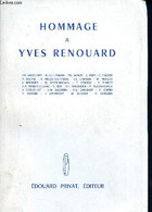 Hommage à Yves Renouard 1908 - 1965 - Higounet, Guillemain, Wolff ,Papy.... Collectif - 1967 - Biographie