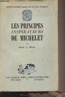 Les Principes Inspirateurs De Michelet - Institut D'études Françaises De Yale University - Haac Oscar A. - 1951 - Biographie