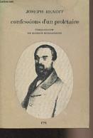Confessions D'un Prolétaire (Lyon, 1871) - Benoit Joseph - 1968 - Biographie