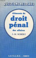 """Eléments De Droit Pénal Des Affaires - """"Questions Résolues"""" - Robert J.-M. - 1983 - Droit"""