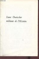 Isaac Deutscher Militant De L'histoire - Collection Historia XXVII. - Deutscher Isaac - 1961 - Biographie