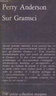 Sur Gramsci - Petite Collection Maspero N°212. - Anderson Perry - 1978 - Biographie