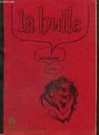 La Bulle (juillet 1979) : En Direct Du Nouveau Président / Passation Des Pouvoirs / L'assiduité Des Lions Durant 1978/19 - Frans