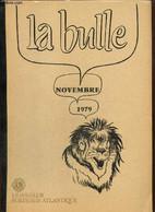 La Bulle (novembre 1979) : Organigramme Du District / La Page Du Trésorier / Appel Du Secrétaire / Changement De Siège S - Frans