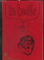 La Bulle (juin 1979) : Colombie... Terre De Légendes / Soirée Des Clubs De La C.U.B. / Agadir / Week-end à Pompadour / C - Frans