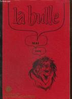 La Bulle (mai 1979) : Création D'un Leoness-Club / Carnet De L'amitié / Nouvelles Du District / Ephéméride Du Mois / La - Frans