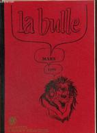La Bulle (mars 1979) : Information Lions / Action Social / L'avenir Aquitaine / Une Soirée Avec Roger Boussinot / Carnet - Frans
