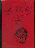 La Bulle (février 1979) : Le Réveillon De La Saint Sylvestre / Nouvelles Du District / Nouvelles Du Club Et Projets / Ca - Frans