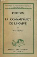 """Initiation à La Connaissance De L'homme (Collection """"Bibliothèque De Philosophie Contemporaine"""") - Mabille Pierre - 1949 - Sciences"""