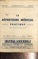Le Répertoire Musical Pratique, XXVIIIe Année, N°13 (août-septembre 1952) : Notes Sur La Thérapie Tissulaire En Pratique - Sciences