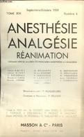 """Anesthésie, Analgésie, Réanimation, Tome XVI, N°4 (septembre-octobre 1959) : Un Supercarburant, Le """"levulose-ATP-Mg-Coca - Sciences"""