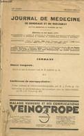 Journal De Médecine De Bordeaux Et Du Sud-Ouest, 128e Année, Numéro Spécial : Qu'est-ce Que La Maladie ? (M.R. Leriche) - Sciences