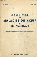 Archives Des Maladies Du Coeur Et Des Vaisseaux, 43e Année, N°8 (août 1950) : - Laubry Ch. & Collectif - 1950 - Sciences