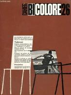 Cahier Bicolore N°26 (juin 1965) : Médecine Et Plongée / Comment Traiter Un Asthme Au Long Cours ? /... - Collectif - 19 - Sciences