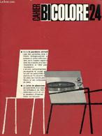 Cahier Bicolore N°24 (avril 1965) : Actualité De La Pathologie Pancréatique / Indications Peu Connues Ou Aberrantes Des - Sciences