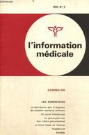 L'information Médicale, N°2 : Les Porphyries / La Nadi-réaction Dans Le Diagnostic Des Accidents Vasculaires Cérébraux / - Sciences
