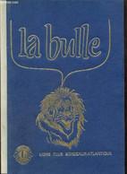 La Bulle (avril 1987) : La France A Mille Ans / Décret Du Journal Officiel / L'unité Au Coeur De Notre Histoire / Les En - Frans