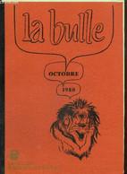 La Bulle (octobre 1980) : A L'attention Des Lionnes / La Chasse Au Lion / Extrait Des Mémoires De Saint-Simon / Congrès - Frans