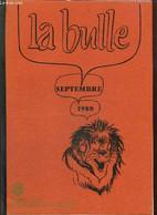 La Bulle (septembre 1980) : Un Ami Nous A Quittés / Quelques Réflexions Sur La Vie De Notre Club / Ephéméride Du Mois / - Frans