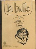La Bulle (avril 1980) : Lettre Du Aireborough Lions Club / L'année De Présidence / La Polynésie Par Le Colonel Varsi / C - Frans