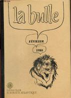 La Bulle (février 1980) : - Brionnet Roger & Collectif - 1980 - Frans