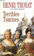 Terribles Tsarines - Troyat Henri - 1998 - Biographie