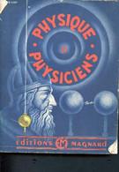 Physique Et Physiciens - 3éme édition - Massain R. - 0 - Sciences