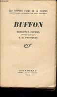 Buffon Morceaux Choisis - Collection Les Grandes Pages De La Sciences - Buffon,  Petitjean A-M. - 1939 - Sciences