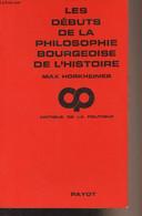 """Les Débuts De La Philosophie Bourgeoise De L'histoire, Suivi De Hegel Et Le Problème De La Métaphysique - """"Critique De L - Psychology/Philosophy"""